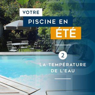 dossier-votre-piscine-en-ete-temperature-eau-c