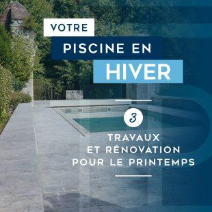 dossier-votre-piscine-en-hiver-travaux-et-renovation-c